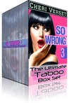 So Wrong 3: The Ultimate Taboo Box Set