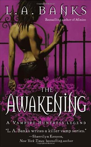 The Awakening by L.A. Banks