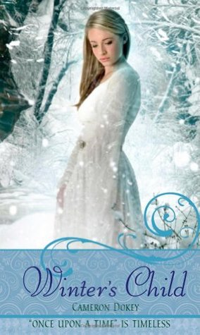 Winter's Child:  A Retelling of The Snow Queen (Once Upon A Time, #17)