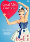 Steal Me, Cowboy (Copper Mountain Rodeo, #5)