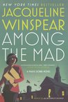 Among the Mad (Maisie Dobbs, #6)