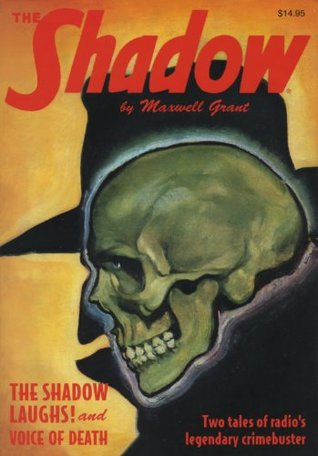 "The Shadow Double-Novel Pulp Reprints #49: ""The Shadow Laughs!"" & ""Voice of Death"""