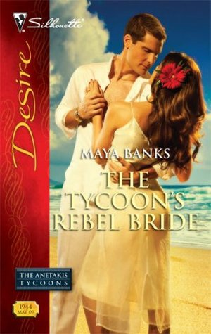 The Tycoon's Rebel Bride (The Anetakis Tycoons #2)