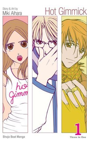 Hot Gimmick, Volume 1 by Miki Aihara