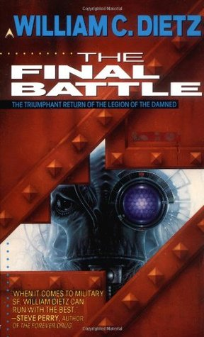 The Final Battle by William C. Dietz