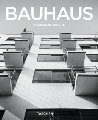 The Bauhaus by Magdalena Droste