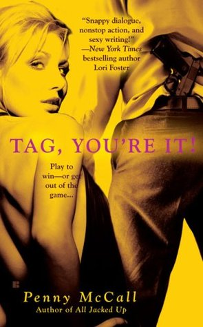 Tag, You're It! by Penny McCall