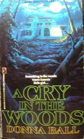 A Cry in the Woods