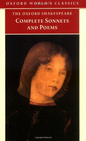 The Complete Sonnets and Poems by William Shakespeare