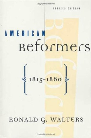 American Reformers, 1815-1860, Revised Edition