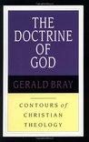 The Doctrine of God (Contours of Christian Theology, #1)