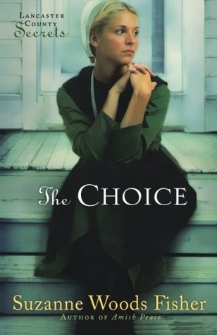 The Choice (Lancaster County Secrets #1)