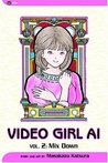 Video Girl Ai, Vol. 02: Mix Down
