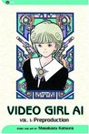 Video Girl Ai, Vol.  01: Preproduction