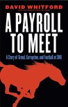 A Payroll to Meet by David Whitford
