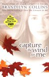 Capture the Wind for Me (Bradleyville Series, #3)
