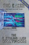 The Earthling/Alien Chatroom (The Futurist Trilogy)