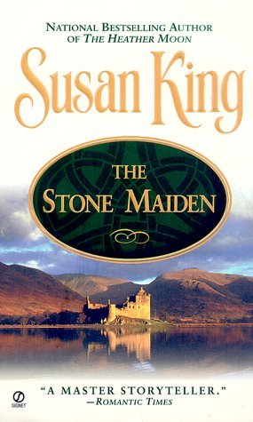 The Stone Maiden by Susan King