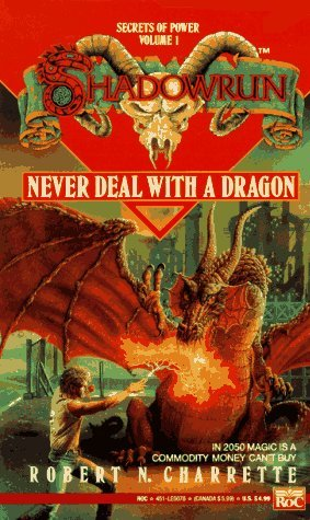 Never Deal with a Dragon by Robert N. Charrette