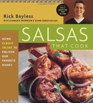 Salsas That Cook by Rick Bayless