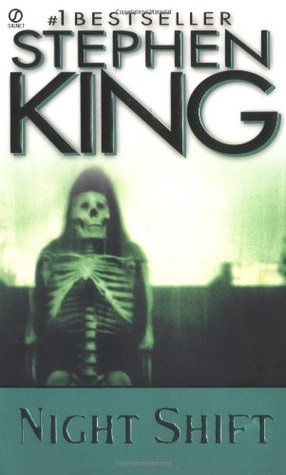 Night Shift by Stephen King — Reviews, Discussion, Bookclubs, Lists