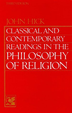 Classical & Contemporary Readings in the Philosophy of Religion