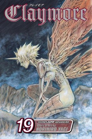 Claymore, Vol. 19 by Norihiro Yagi