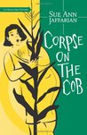 Corpse on the Cob (An Odelia Grey Mystery, #5)