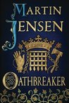 Oathbreaker (The King's Hounds, #2)