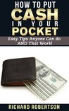 How to Put Cash in Your Pocket - Easy Tips Anyone Can do AND That Work!