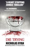 Die Trying by Nicholas Ryan