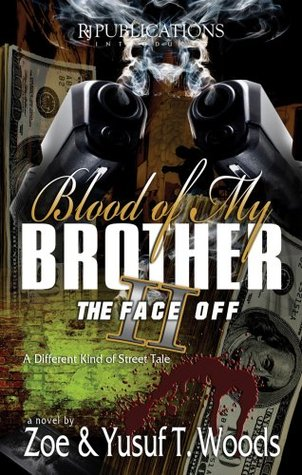 Blood of My Brother II by Zoe Woods