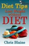 Diet Tips : Lost Weight without Diet - Wisdom Epublishing
