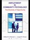 Employment in Community Psychology: The Diversity of Opportunity