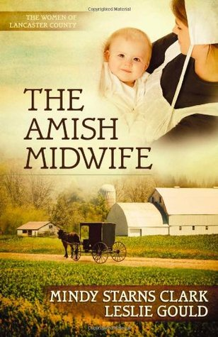The Amish Midwife by Mindy Starns Clark