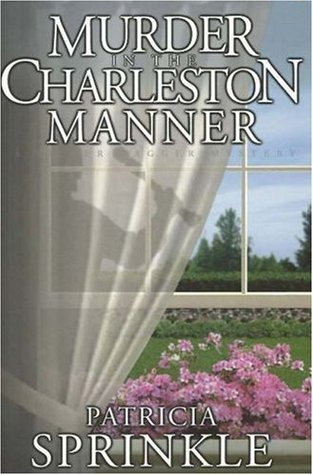 Murder in the Charleston Manner by Patricia Sprinkle