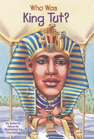 Who Was King Tut? by Roberta Edwards