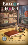 Button Holed (Button Box Mystery, #1)
