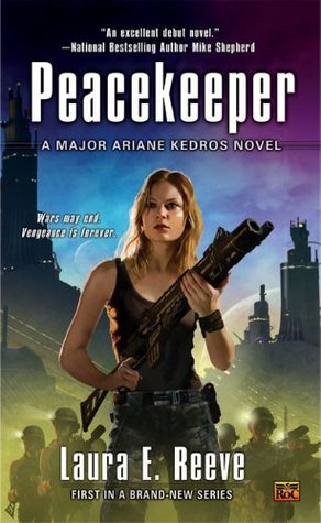Peacekeeper by Laura E. Reeve