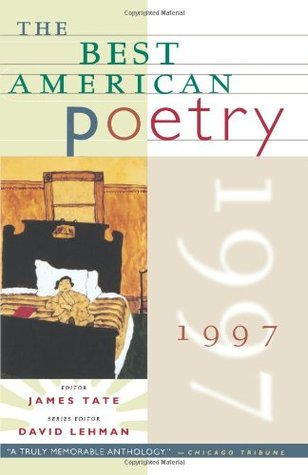 The Best American Poetry 1997 by James Tate