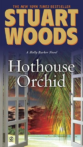 Hothouse Orchid (Holly Barker, #6)