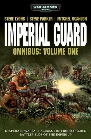 Imperial Guard Omnibus by Steve Lyons