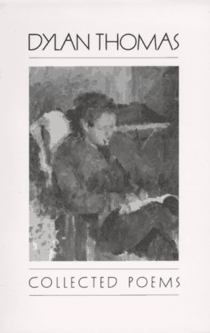 Collected Poems by Dylan Thomas