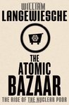 The Atomic Bazaar: The Rise of the Nuclear Poor