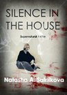 Silence in the house