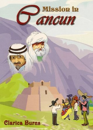 Mission in Cancun (Missions Series)