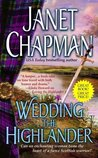 Wedding the Highlander (Highlander, #3)