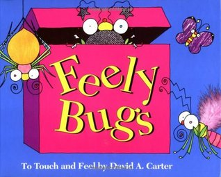 Feely Bugs by David A. Carter