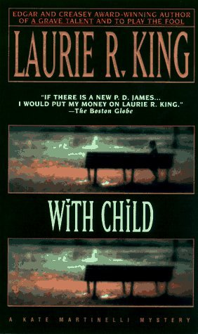 With Child by Laurie R. King