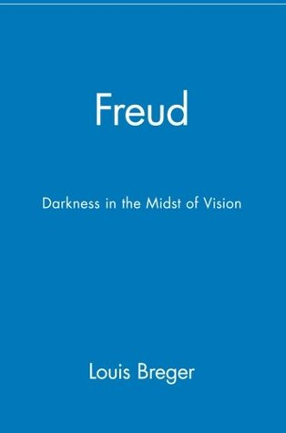 Freud: Darkness in the Midst of Vision
